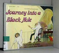 Journey Into a Black Hole