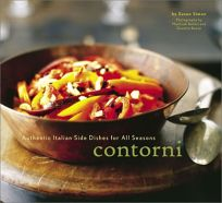CONTORNI: Authentic Italian Side Dishes for All Seasons