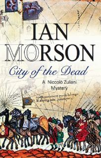 City of the Dead: A Niccol Zuliani Mystery