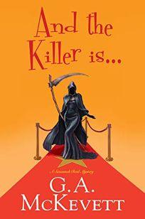 And the Killer Is...: A Savannah Reid Mystery