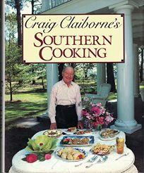 Craig Claibornes Southern Cooking