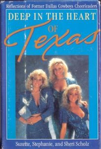 Deep in the Heart of Texas: Reflections of Former Dallas Cowboy Cheerleaders