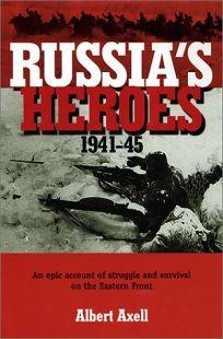 Russias Heroes