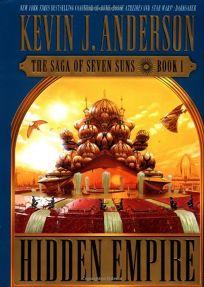 HIDDEN EMPIRE: The Saga of Seven Suns Book 1