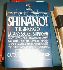 Shinano!: The Sinking of Japans Secret Supership