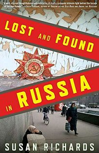 Lost and Found in Russia: Lives in a Post-Soviet Landscape