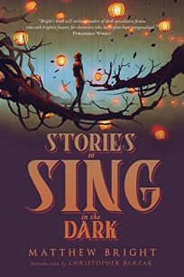 Stories to Sing in the Dark