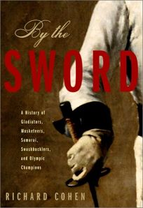 BY THE SWORD: A History of Gladiators