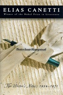 Notes from Hampstead: The Writers Notes: 1954-1971