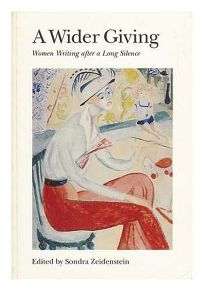 A Wider Giving: Women Writing After a Long Silence