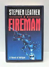 The Fireman: A Novel of Intrigue