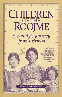 Children of the Roojme: A Familys Journey from Lebanon