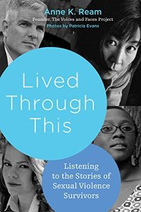 Lived Through This: Listening to the Stories of Sexual Violence Survivors