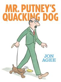 Mr. Putneys Quacking Dog