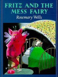 Fritz and the Mess Fairy: 5