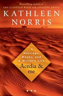 Acedia & Me: A Marriage