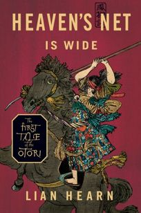 Heaven's Net Is Wide: The First Tale of the Otori