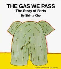 The Gas We Pass: The Story of Farts
