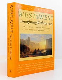 West of the West: Imagining California: An Anthology