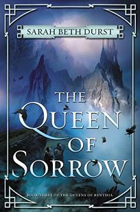 The Queen of Sorrow: The Queens of Renthia
