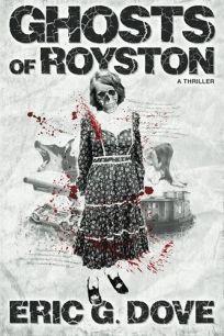 Ghosts of Royston: A Thriller
