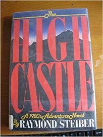 The High Castle: A 1920s Adventure Novel