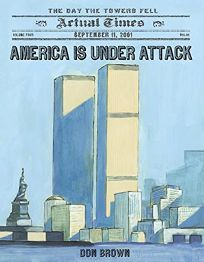 America Is Under Attack: September 11