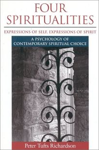 Four Spiritualities: Expressions of Self