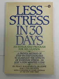 Less Stress in Thirty Days