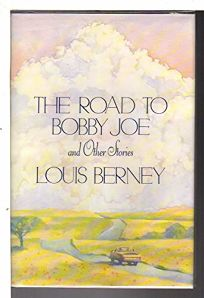 The Road to Bobby Joe and Other Stories: And Other Stories