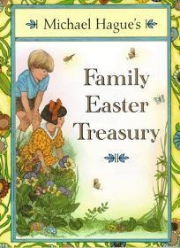 Michael Hagues Family Easter Treasury