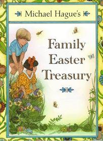 Michael Hagues Family Easter Treasury