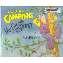 Lets Go Camping with Mr. Sillypants