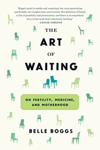 The Art of Waiting: On Fertility