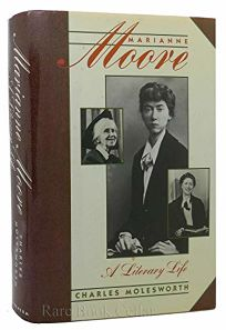 Marianne Moore: A Literary Life