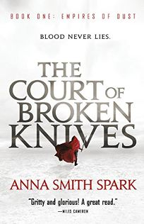 The Court of Broken Knives: Empires of Dust
