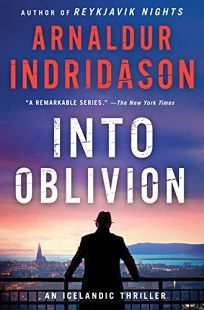 Into Oblivion: An Inspector Erlendur Novel