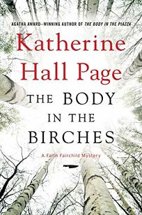 The Body in the Birches: A Faith Fairchild Mystery