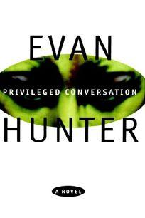 Priveleged Conversation