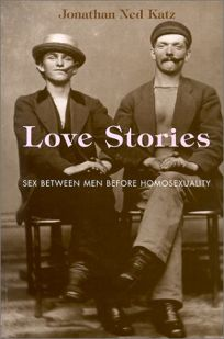 LOVE STORIES: Sex Between Men Before Homosexuality