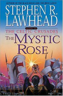 THE MYSTIC ROSE: Book III
