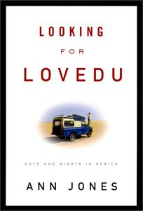 Looking for Lovedu: Days and Nights in Africa