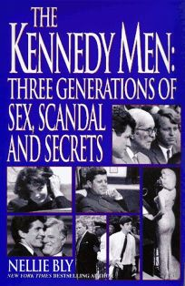 The Kennedy Men: Three Generations of Sex
