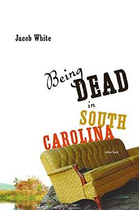 Being Dead in South Carolina