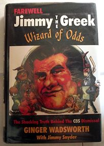 Farewell Jimmy the Greek: Wizard of Odds