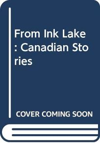 From Ink Lake: 2canadian Stories