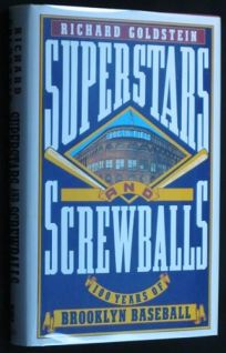 Superstars and Screwballs: 100 Years of Brooklyn Baseball
