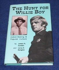 The Hunt for Willie Boy: Indian-Hating and Popular Culture