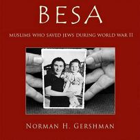 Besa: Muslims Who Saved Jews in World War II