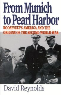 Nonfiction book review from munich to pearl harbor roosevelts from munich to pearl harbor roosevelts america and the origins of the second world war fandeluxe Gallery